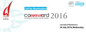 COMMWARD 2016: Excellence in Creative Communication Calls for Nominations