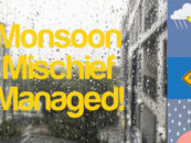 Monsoon Mischief: Managed!