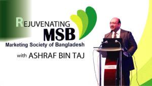 Rejuvenating Marketing Society of Bangladesh
