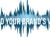 HOW THE RIGHT VOICE CAN BOOST YOUR BRAND