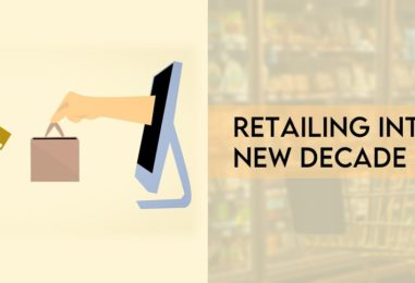 RETAILING INTO THE NEW DECADE