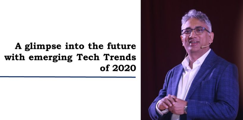 A glimpse into the future with emerging Tech Trends of 2020