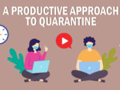 A PRODUCTIVE APPROACH TO QUARANTINE
