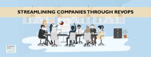 Read more about the article STREAMLINING COMPANIES THROUGH REVENUE OPERATIONS