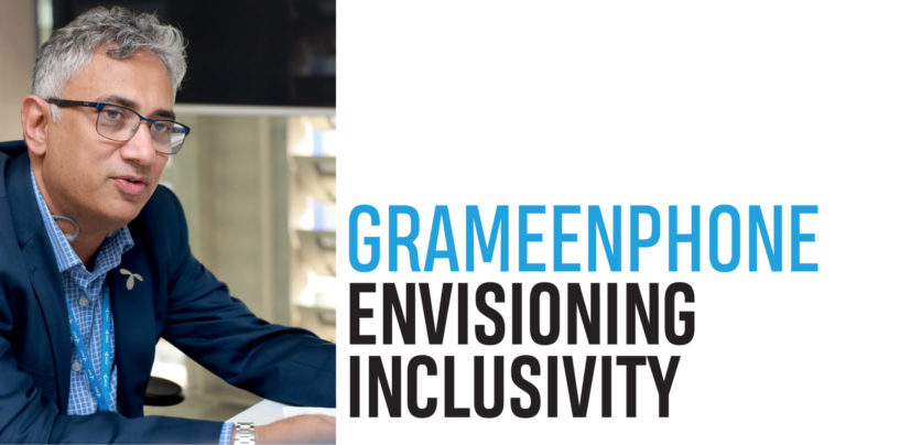 GRAMEENPHONE – ENVISIONING INCLUSIVITY