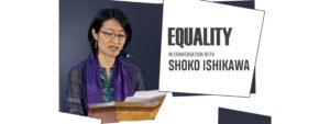 IN CONVERSATION WITH SHOKO ISHIKAWA