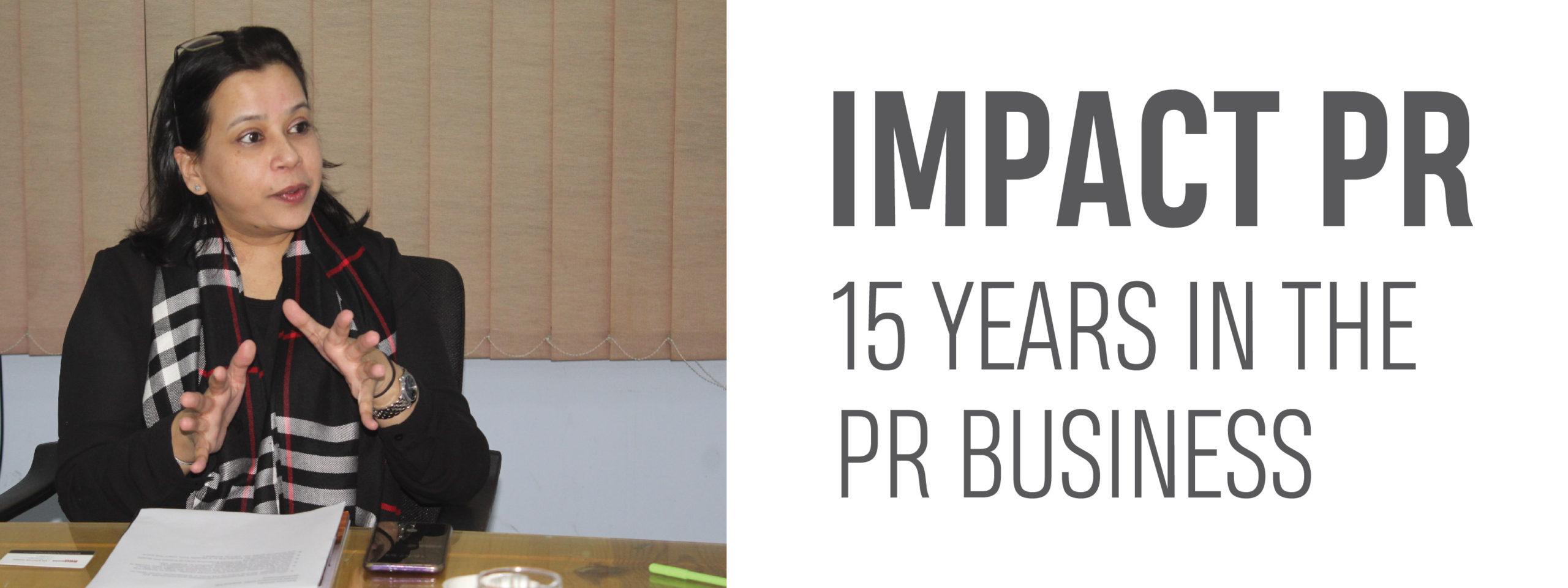 IMPACT PR, 15 YEARS IN THE PR BUSINESS