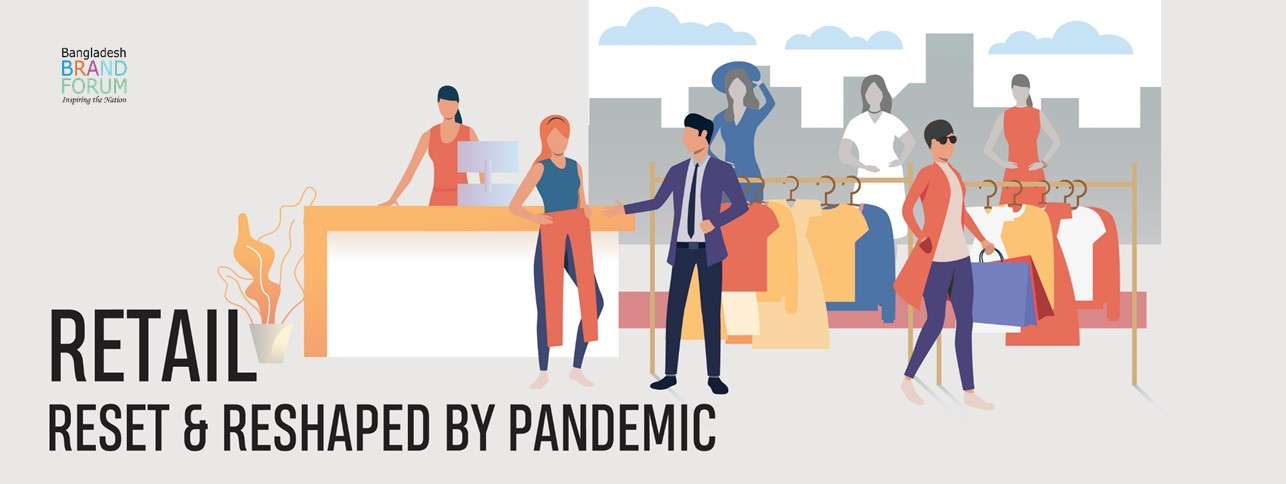 RETAIL: RESET & RESHAPED BY PANDEMIC