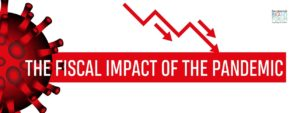 THE FISCAL IMPACT OF THE PANDEMIC