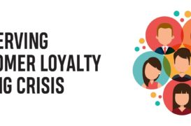 PRESERVING CUSTOMER LOYALTY DURING CRISIS