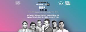 BBF TALK: HOW CORONAVIRUS PANDEMIC IS IMPACTING THE RETAIL INDUSTRY