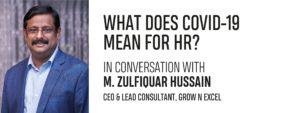 IN CONVERSATION WITH M. ZULFIQUAR HUSSAIN