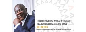 Diversity is being invited to the party inclusion is being asked to dance – Joel Nettey, Senior Vice President (Incoming President), IAA – International Advertising Association