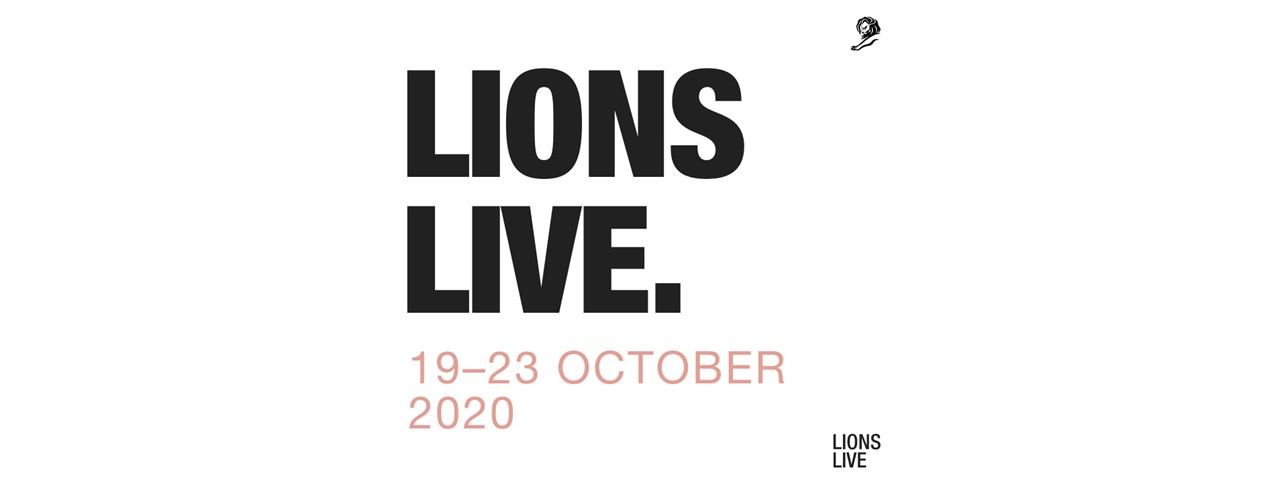 LIONS LIVE 2: CANNES' SECOND VIRTUAL MEETUP FOR GLOBAL CREATIVE COMMUNITY
