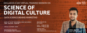 EXCLUSIVE 2 DAY TRAINING SESSION ON SCIENCE OF DIGITAL CULTURE- DATA SCIENCE BEHIND MARKETING