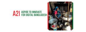 a2i – ASPIRE TO INNOVATE FOR DIGITAL BANGLADESH