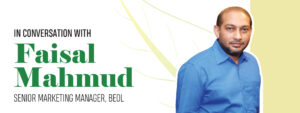 Read more about the article In Conversation with Faisal Mahmud, Sr. Marketing Manager, BEOL